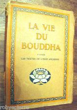 LA VIA DEL BUDDA La vie du Buddha dai testi India antica 1922 HEROLD FERDINAND