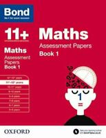 Bond 11+: Maths: Assessment Papers 11+-12+ years Book 1 9780192740182