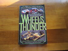 Wheels of Thunder by P.J. Richardson & Robert Darden Soft Cover Book