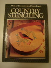 Better Homes and Gardens Country Stenciling (1988, Hardcover)