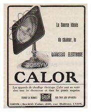 1922 DOCUMENT (ref Lli) PUB : CALOR RADIATEUR ELECTRIQUE  1/4page