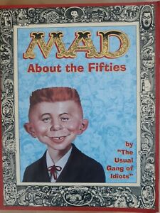 MAD ABOUT THE FIFTIES. Book. The Usual Gang of Idiots