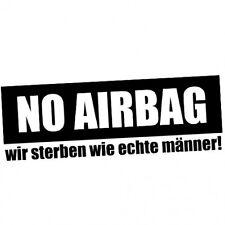 NO AIRBAG - wir sterben wie echte Männer! // Sticker OEM JDM Style Aufkleber //