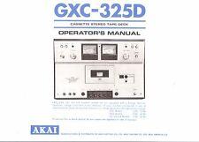 AKAI manuale di istruzioni user manual Owners Manual per GXC - 325 D