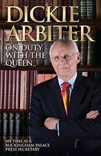 On Duty With the Queen - Dickie Arbiter with Lynne Barrett-Lee - Blink Publishin