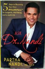 ASK DR. NANDI 5 Steps to Becoming Your Own Health Hero, Hardcover, New