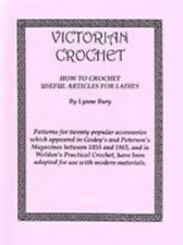 Victorian Crochet Civil War Mid 19th Century 20 Patterns Adapted From Originals