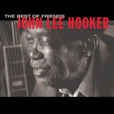 JOHN LEE HOOKER - THE BEST OF FRIENDS   CD NEUF