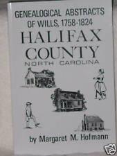 Halifax County North Carolina Wills 1758-1824 Margaret Hofmann Genealogy Books
