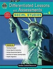 Differentiated Lessons and Assessments - Social Studies by Julia Mcmeans and...