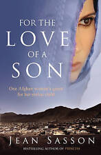 For the Love of a Son: One Afghan Woman's Quest for Her Stolen Child-ExLibrary