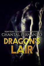 DRAGON'S LAIR (WIND DRAGONS MOTORCYCLE CLUB) BOOK BY FERNANDO, CHANTAL BRAND NEW