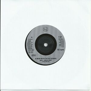 """D Mob With Cathy Dennis - Why 7"""" Vinyl Single 1993"""