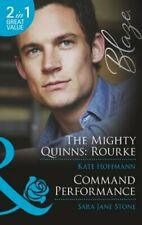 The Mighty Quinns: Rourke / Command Performance (Mills & Boon Blaze) By Kate Ho