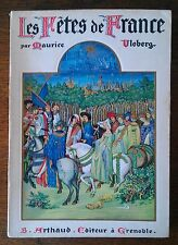 LES FÊTES DE FRANCE coutumes religieuse populaires - M. VLOBERG  ARTHAUD 1936