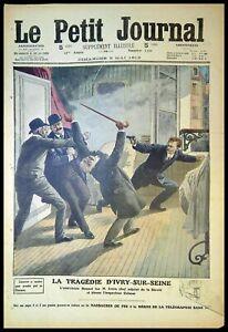 Le Petit Journal N°1120 du  5/05/1912- La tragédie de Vitry-sur-seine,le Titanic
