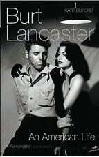 Burt Lancaster: An American Life by Kate Buford (Paperback) New Book