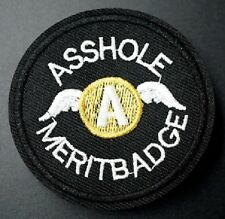 Iron On Patch Embroidered Badge- Asshole Merit Badge