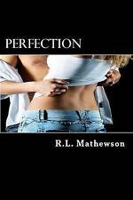 NEW Perfection: A Neighbor from Hell by R.L. Mathewson