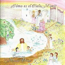 ¿Cómo Es el Cielo, Mimi? by Monique Denger (2011, Paperback)