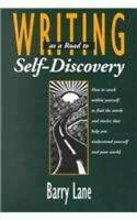 Writing As A Road To Self-Discovery - Paperback By Barry Lane - ACCEPTABLE