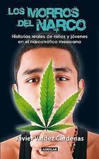 Los morros del narco / Narco Youth (Spanish Edition), Valdez Cárdenas, Javier, V