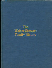1982 Hardcover Book-Walter Stewart Family Genealogy-History-75th Anniversary