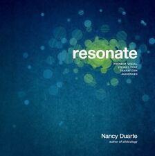 Resonate: Present Visual Stories that Transform Audiences, Duarte, Nancy, Very G