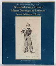 Nineteenth Century French Master Drawings & Sculpture 2010 Oglethorpe University