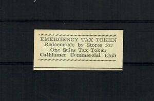 US CATHLAMET COMMERCIAL CLUB WASHINGTON Emergency Tax Token EXCELLENT CONDITION