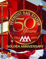 VERMONT RAIL SYSTEM GOLDEN ANNIVERSARY TELL TALE NEW DVD VIDEO