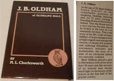 J B Oldham of Oldham's Hall by M L Charlesworth. Basil Oldham, Shrewsbury School