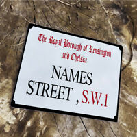 Your Name Street London - VINTAGE ADVERTISING ENAMEL METAL TIN SIGN WALL PLAQUE