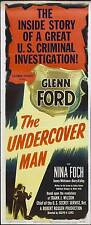 THE UNDERCOVER MAN Movie POSTER 14x36 Insert B Glenn Ford Nina Foch James