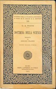 DOTTRINA DELLA SCIENZA - G. A. FICHTE - LATERZA 1925