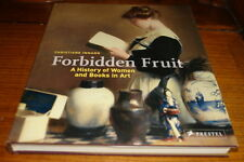 FORBIDDEN FRUIT-A HISTORY OF WOMEN AND BOOKS IN ART BY C.INMANN-SIGNED COPY