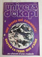 N12 Rivista Universo Okapi N°72 Una - Epico Che Inizia, Salvare La Terra