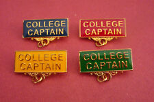 COLLEGE CAPTAIN Metal Badge Pin Choose From 4 Colours