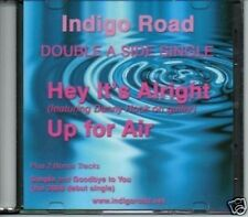 (406T) Indigo Road, Hey It's Alright/Up for Air - DJ CD