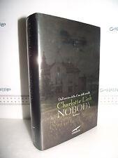 LIBRO Charlotte Link NOBODY ed.2010 Traduzione Umberto Gardini