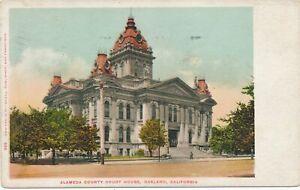 OAKLAND CA - Alameda County Court House - udb - 1916