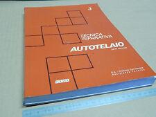 MANUALE ORIGINALE FIAT 1976 PER RIPARAZIONE TELAI ES. 131 124 ETC