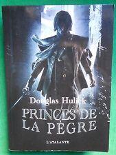 PRINCES DE LA PEGRE DOUGLAS HULICK L'ATALANTE FANTASY GD FORMAT