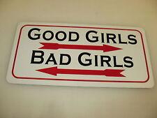GOOD GIRLS BAD GIRLS Sign 4 Pool Hall Bar dance club Motorcycle Cosplay Stripper