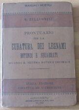 Manuale Hoepli - Cubatura dei legnami - Belluomini - 1896