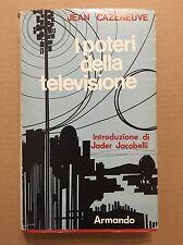 I POTERI DELLA TELEVISIONE - Jean Cazeneuve - Armando - 1972