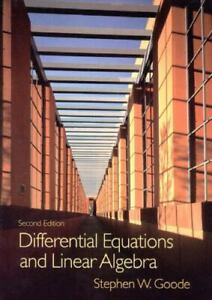 Differential Equations and Linear Algebra , Goode, Stephen W.
