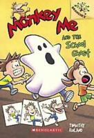 MONKEY ME AND THE SCHOOL GHOST - ROLAND, TIMOTHY - NEW PAPERBACK