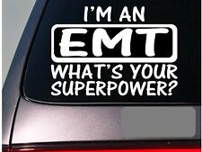 I'm an emt sticker decal *E155* ambulance hospital driver