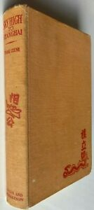 1947 SKY HIGH TO SHANGHAI, Frank Clune, SIGNED by FRANK CLUNE, FREE post AUST